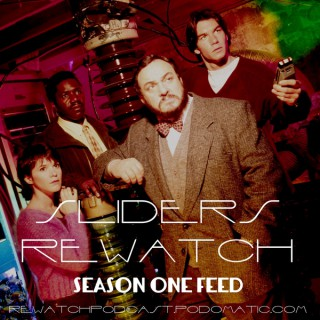 Sliders Rewatch - Season One
