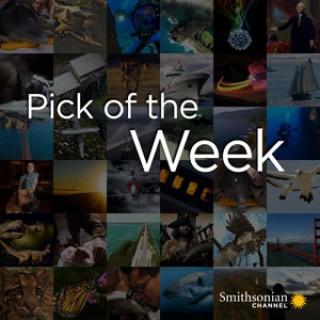 Smithsonian Channel Pick of the Week