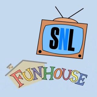 SNL Funhouse