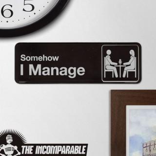 Somehow I Manage