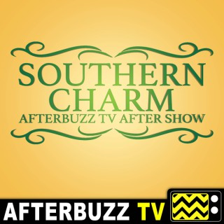 Southern Charm Reviews and After Show - AfterBuzz TV