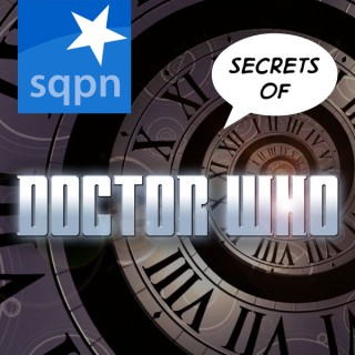 SQPN: Secrets of Doctor Who