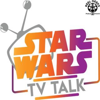 Star Wars TV Talk