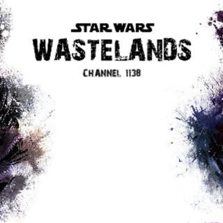 Star Wars Wastelands Podcast