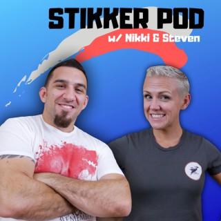 Stikker Podcast w/ Nikki & Steven