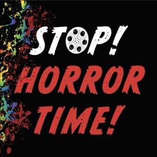 Stop! Horror Time!