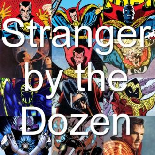 Stranger by the Dozen