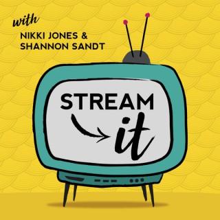 Stream It