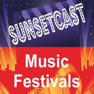 SunsetCast - Music Festivals