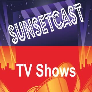 SunsetCast - TV Shows