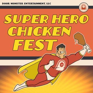 Super Hero Chicken Fest