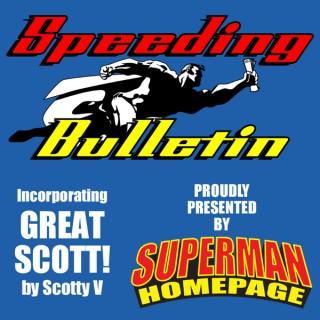 Superman Homepage - Speeding Bulletin