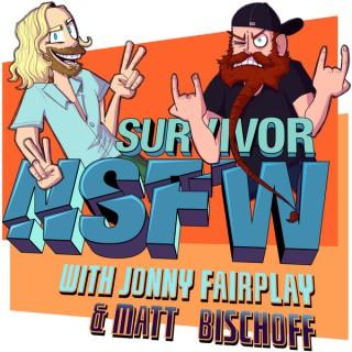 Survivor NSFW with Jonny Fairplay