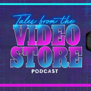 Tales from the Video Store