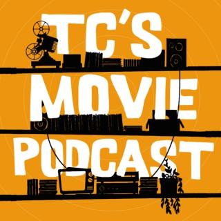 TC's Movie Podcast