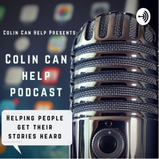 Colin Can Help Podcast