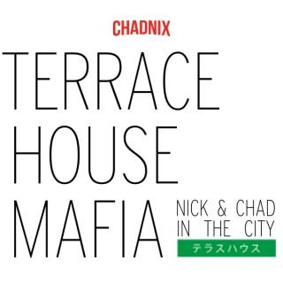 Terrace House Mafia