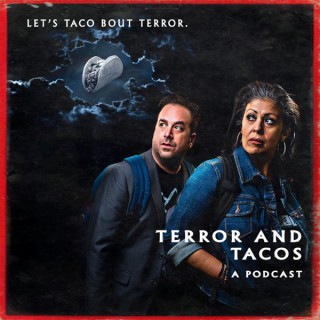 Terror and Tacos