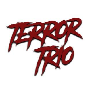 Terror Trio Podcast