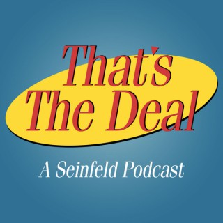 That's The Deal: A Seinfeld Podcast
