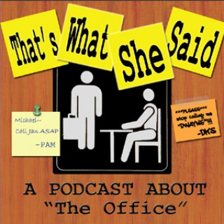 That's What She Said -- The Office