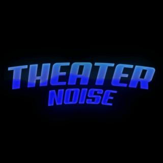 TheaterNoise