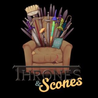 Thrones & Scones