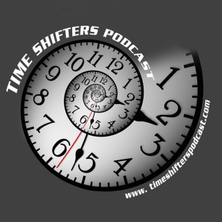 The Time Shifters Podcast
