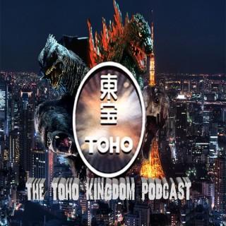 The Toho Kingdom Podcast