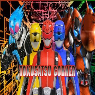 The Tokusatsu Corner