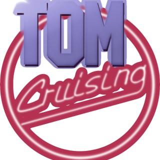 Tom Cruising