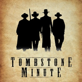 Tombstone Minute