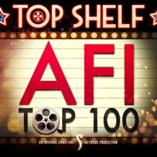 Top Shelf: AFI Top 100 (Ghost-Hat Network)