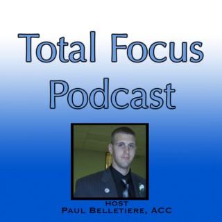 Total Focus Podcast