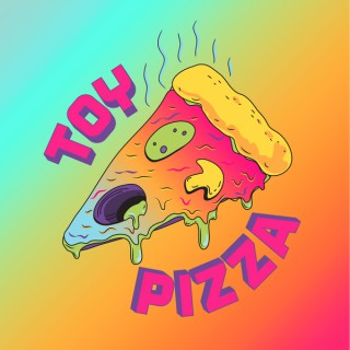 Toy Pizza's Podcast