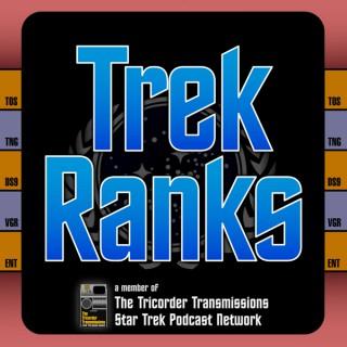 TrekRanks - Member of The Tricorder Transmissions : a Star Trek Podcast Network