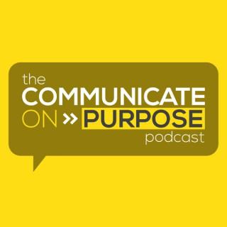Communicate On Purpose