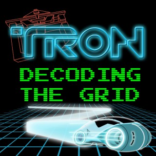TRON: Decoding the Grid