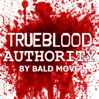 True Blood Authority