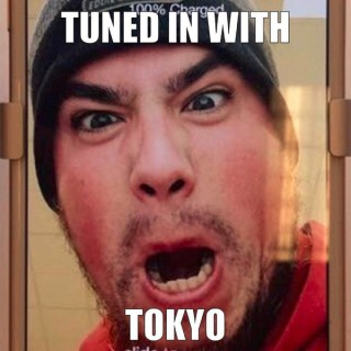 Tuned In With Tokyo