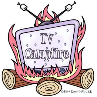 TV Campfire Podcast