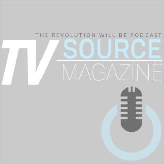 TV Source Podcast