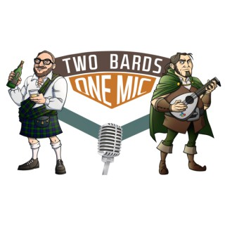 Two Bards, One Mic (audio only)