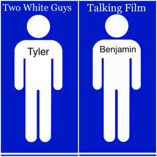 Two White Guys Talking Film
