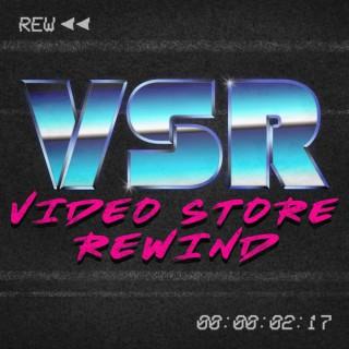 Video Store Rewind