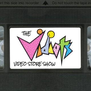 Vidiots Video Store Show