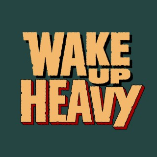 Wake Up Heavy: Recollections of Horror