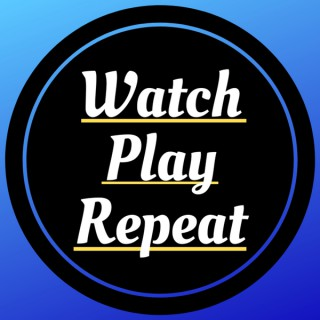 Watch Play Repeat