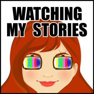 Watching My Stories