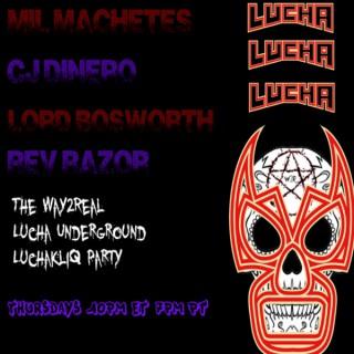 Way2Real  Lucha Underground LuchaKliq party